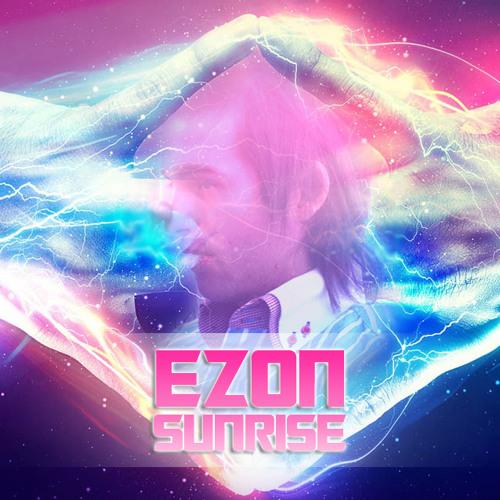 Ezon - Sunrise (Original Mix)
