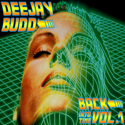 DeeJayBudd - Back Into Time Vol.1