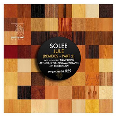 Solee - Jule (Dany Holm Remix) / Parquet Recordings parquetltd029