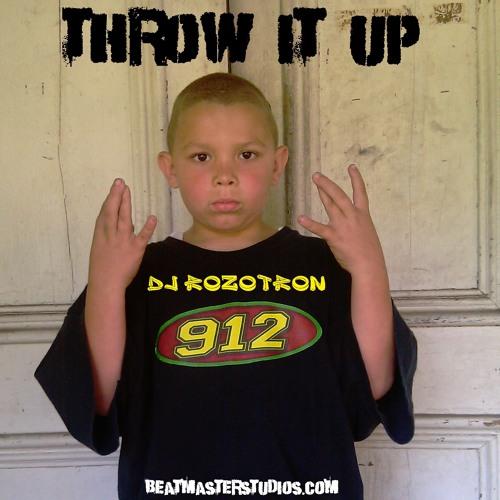 DJ ROZOTRON -Throw it up