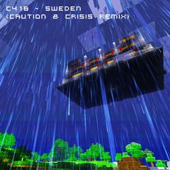 C418 - Sweden (Caution & Crisis Remix)