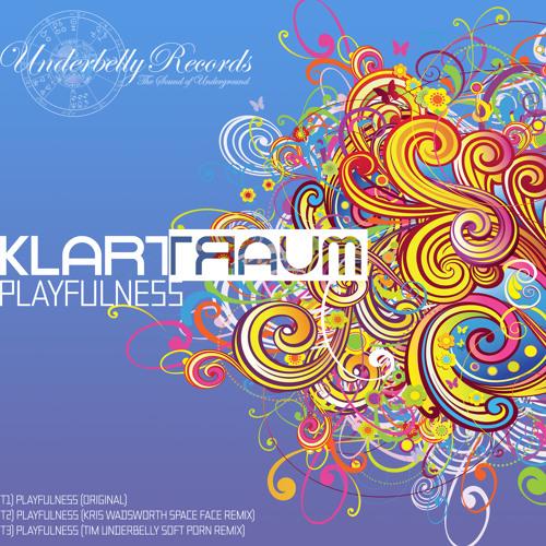 Klartraum - Playfulness EP - Underbelly Records