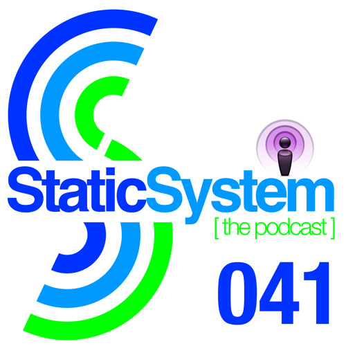 Static System Podcast Episode 41 Mixed by (AfroWhitey)