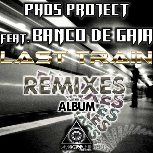 Last Train To Lhasa (Mike Gibbs Remix) Clip