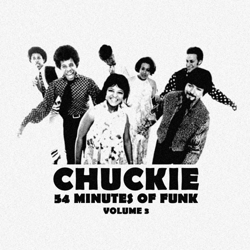 CHUCKIE - 54 MINUTES OF FUNK VOL 3