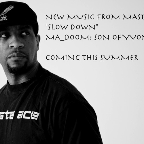 """Slow Down"" from MA_DOOM: Son of Yvonne"