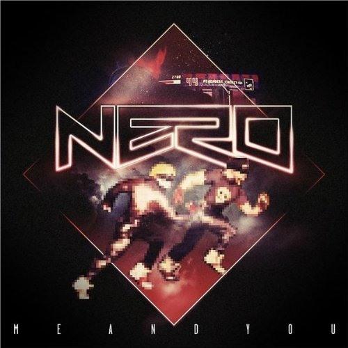Nero - Me & You (Steve Angello Remix)