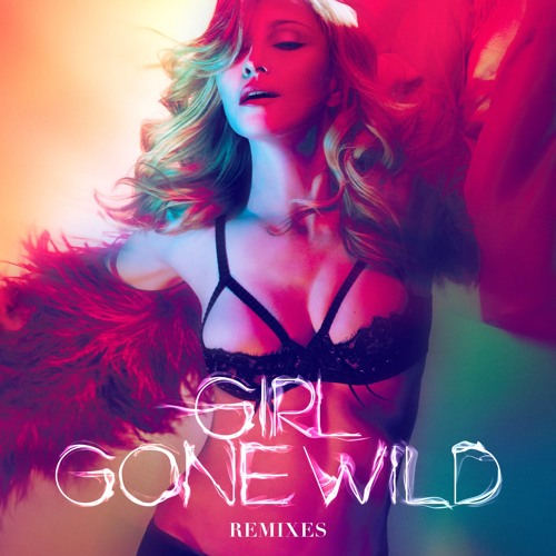 Madonna - Girl Gone Wild (Offer Nissim Remix)