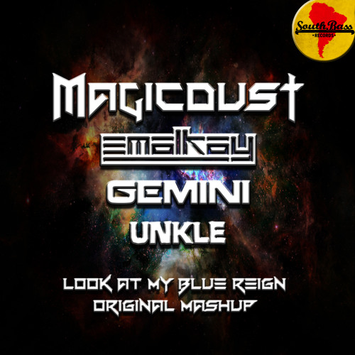 Magicdust - Look at my Blue Reign