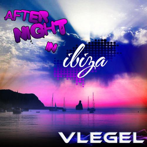 Vlegel - After Night in Ibiza (Brian Sabal Remix)