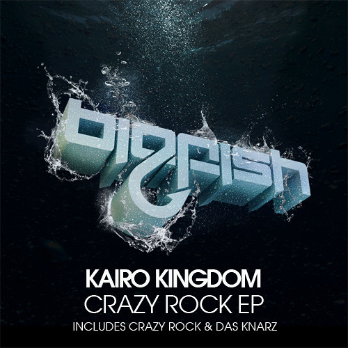 Kairo Kingdom - Crazy Rock