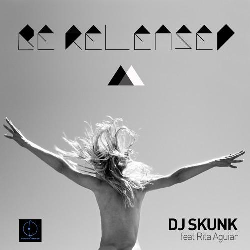 DJ Skunk feat. Rita Aguiar - Be Released (Original Vocal Mix)