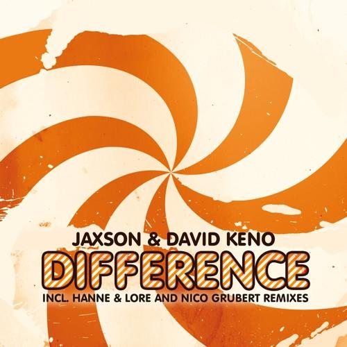 Jaxson & David Keno - Difference (Hanne & Lore Remix)
