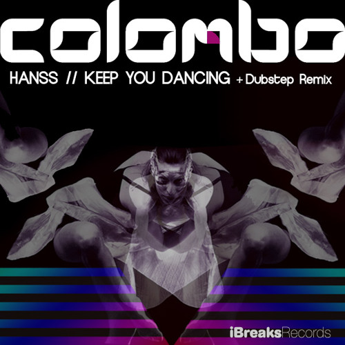 Colombo : Hanss DubsteP_Mix (iBreaks Records) Release Date 21/05/12