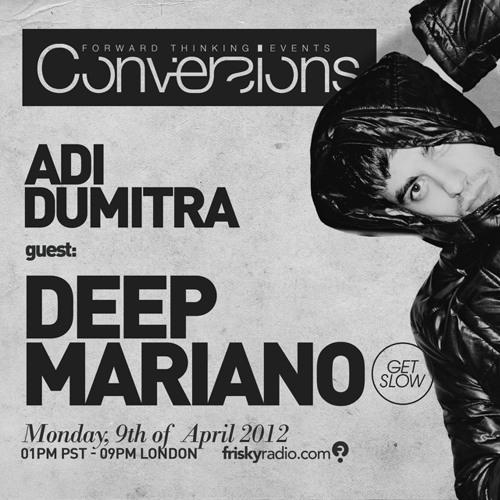 Conversions @ Frisky Radio   Deep Mariano Guest Mix [09.04.2012]