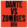 Everything's A-Okay! /// Dante Vs Zombies