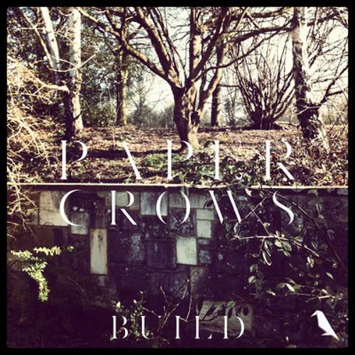 "Paper Crows - ""Happier"" (Rudimental Remix)"
