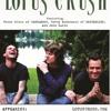 Join Or Die (Demo) - Lotus Crush (McDermott/Klett/Luzzi)
