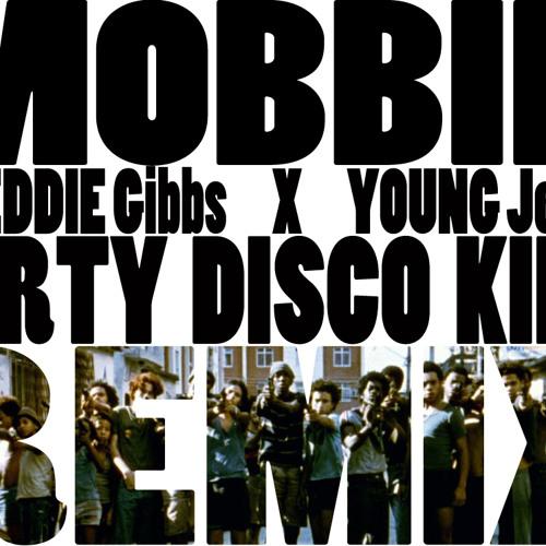 Freddie Gibbs & Young Jeezy - Mobbin (Dirty Disco Kidz Remix)