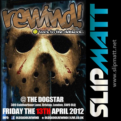 Slipmatt - Live @ Rewind Back To The Old Skool 13-04-2012