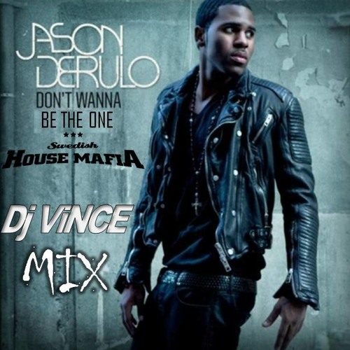 Swedish House Mafia vs Jason Derulo - Don't wanna be the one (Dj ViNCE mix)