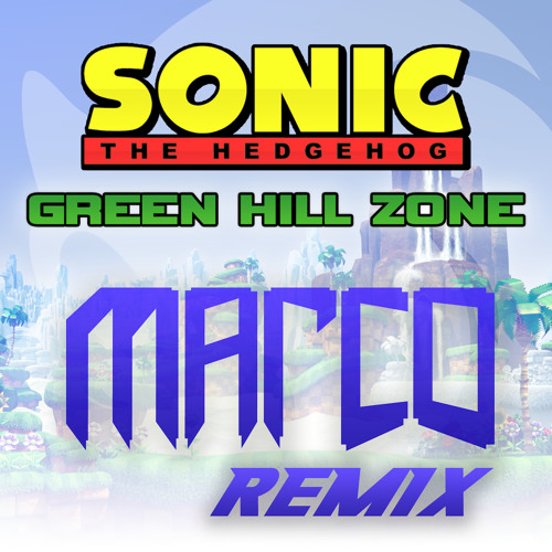 Green Hill Zone (Marco Remix)