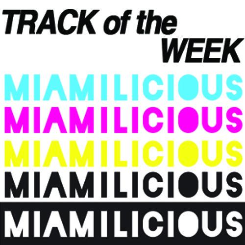 Miamilicioius TOTW Dirty feat Carl Golden Bradler Dualton Remix