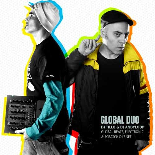 GLOBAL DUO with Dj Andyloop & Dj Tillo (Orishas/Ex-Macaco) - MIXTAPE LIVE SESSION