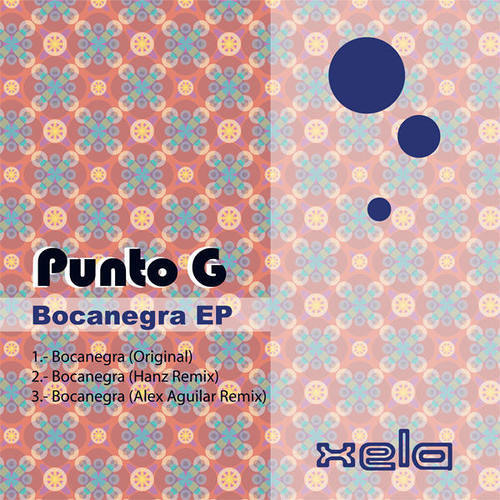 PUNTO-G Bocanegra - Out Now on Xela Digital