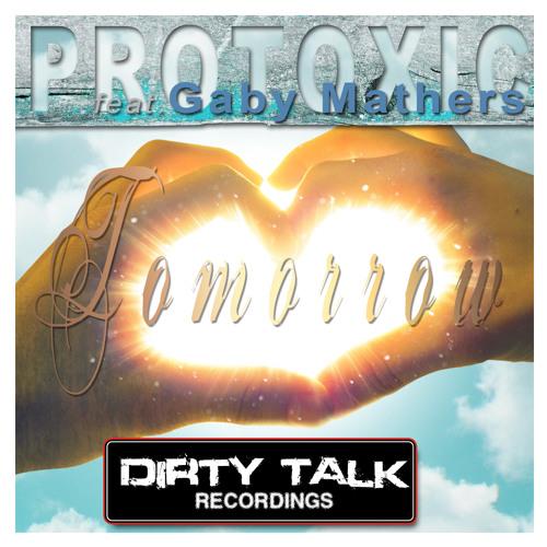 Protoxic ft. Gaby Mathers - Tomorrow ( D.E.R. & Sebastian Massianello Remix)