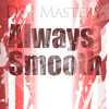Always_Smooth