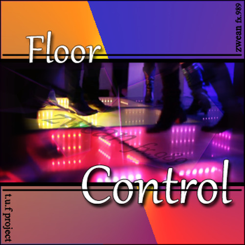 zwean fx989 - floor control (Original Mix) 2012