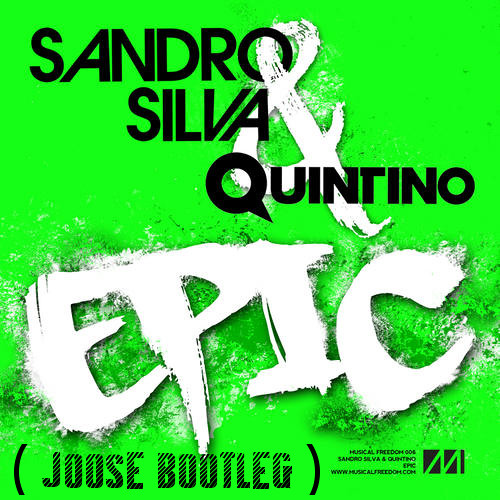 Sandro Silva & Quintino - Epic ( Joose Bootleg ) w/ DOWNLOAD !