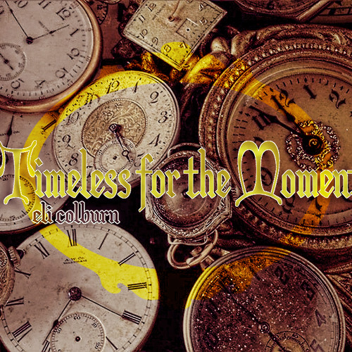 Timeless for the Moment [Instrumental]