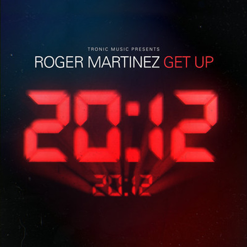 Roger Martinez - Get Up || Tronic || Out Now!