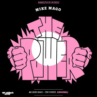 Mike Mago - The Power (Original)