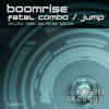 Boomrise Fatal Combo & Jump (Promo Mix) Out In All Stores 14/05/2012