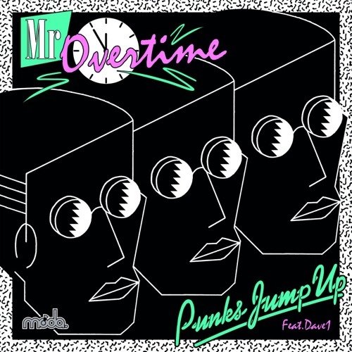 Punks Jump Up feat Dave1 - Mr Overtime