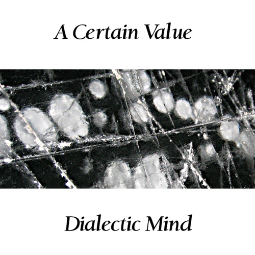 SBKWDIGI oo3 A Certain Value - Dialectic Mind  medley