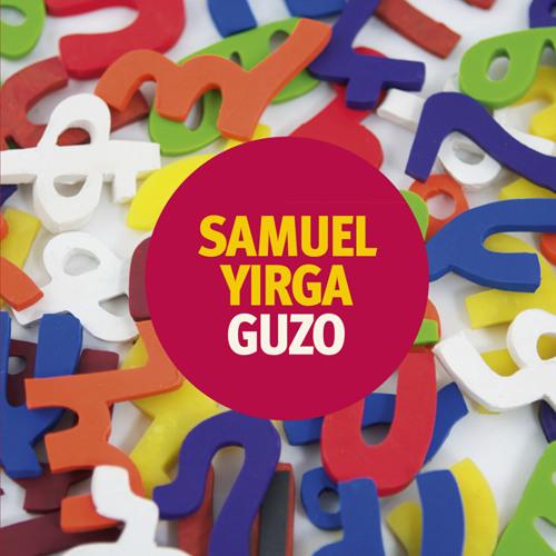 Samuel Yirga - Guzo album sampler