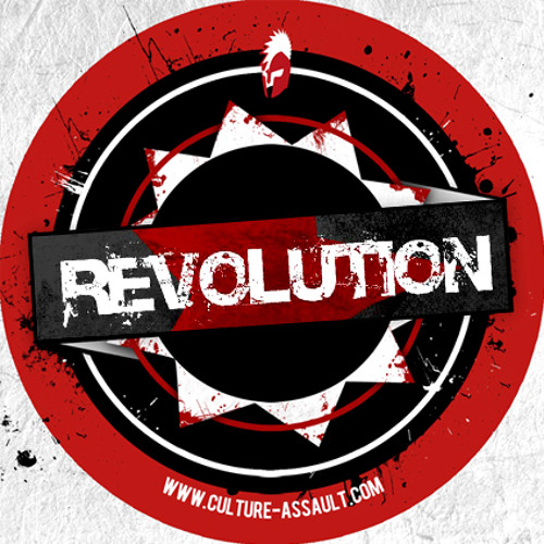 Culture Assault Podcast  - The Revolution (CULTCAST004)