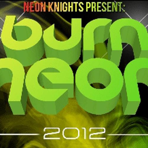 When I Burn...I Burn Neon