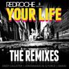 Redroche - Your Life (Barjo Remix) Portada del disco