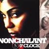 Nonchalant -- 5 O' Clock (Joe Quixx Remix)