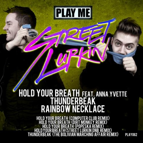 Hold Your Breath by Street Lurkin & Anna Yvette
