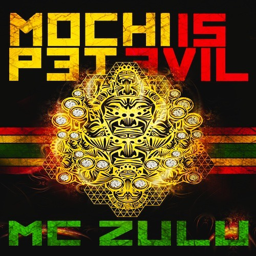 Mochipet Ft MC Zulu - Mochipet is Evil (BassGlobs REMIX!)  FreeDL inside