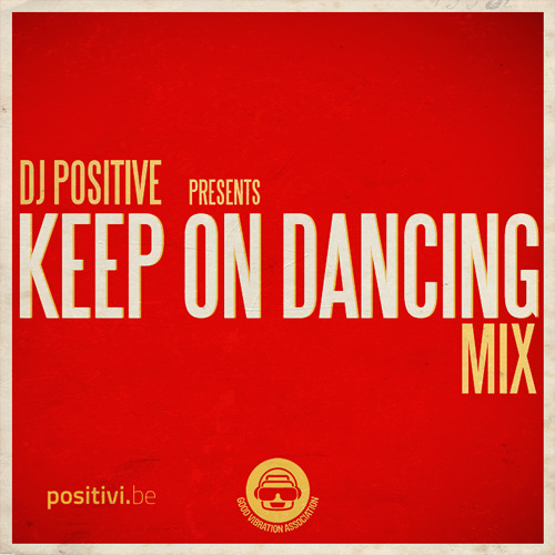 Keep On Dancing Mix [download link in description]