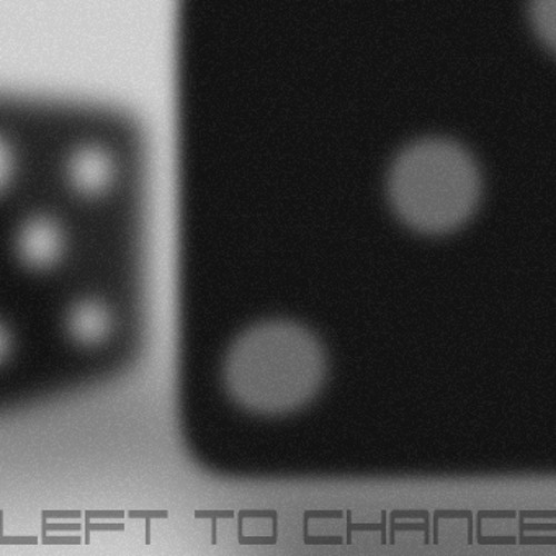 Left To Chance