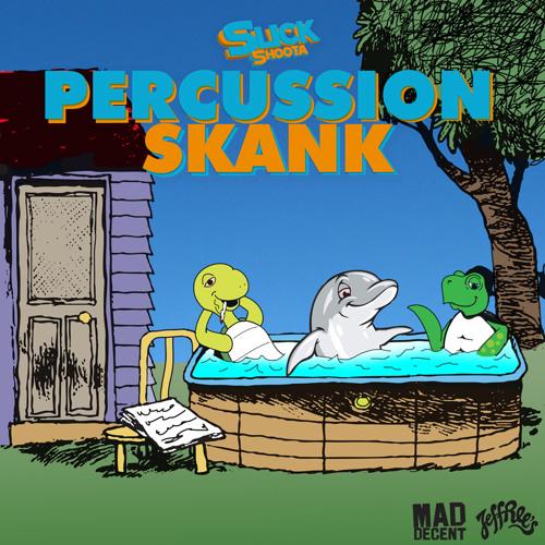Slick Shoota- Percussion Skank