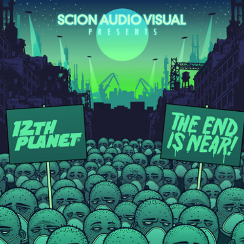 12th Planet & Flinch - The End is Near pt. 1 - FREE DL )